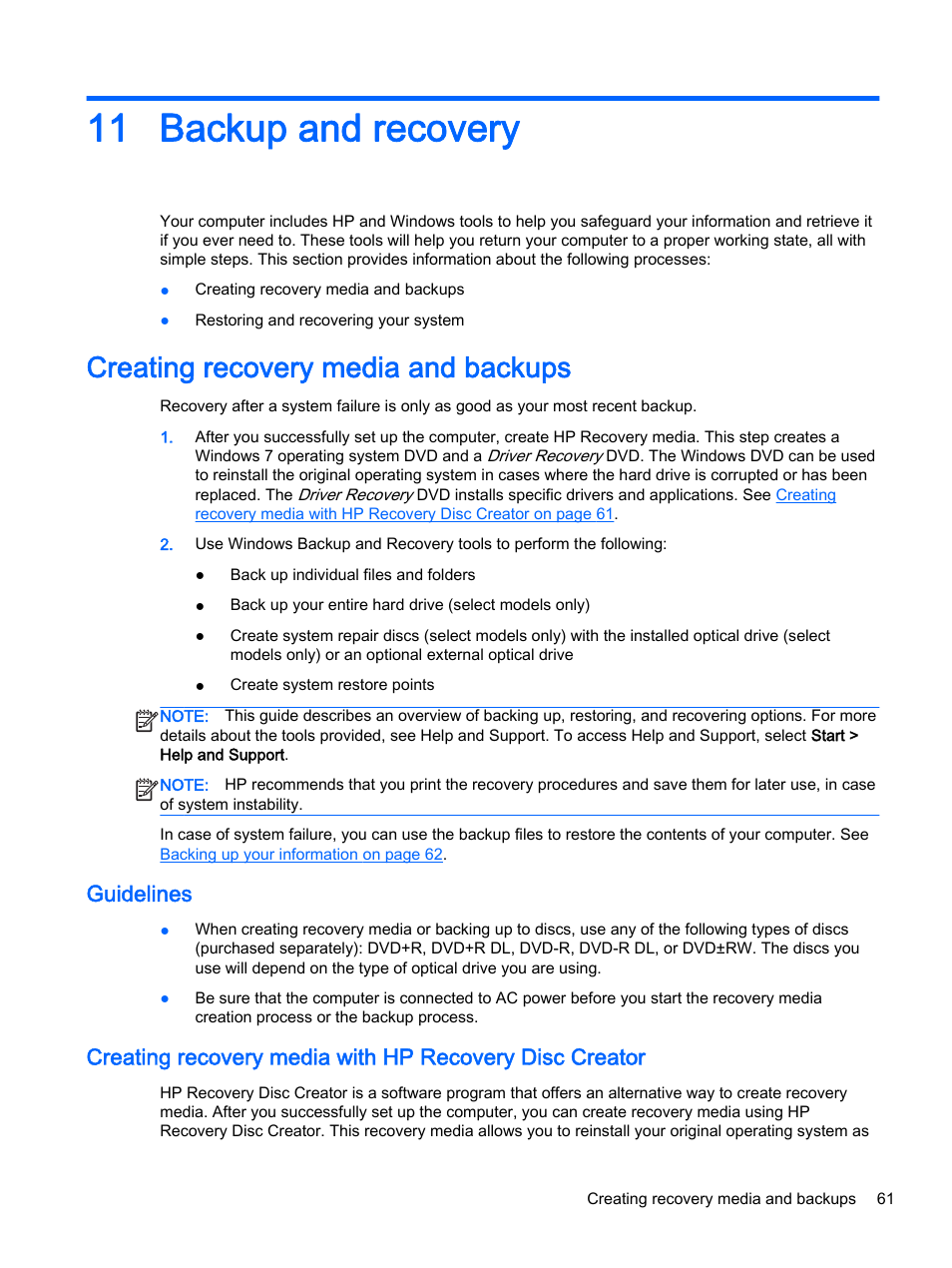 Backup and recovery, Creating recovery media and backups, Guidelines