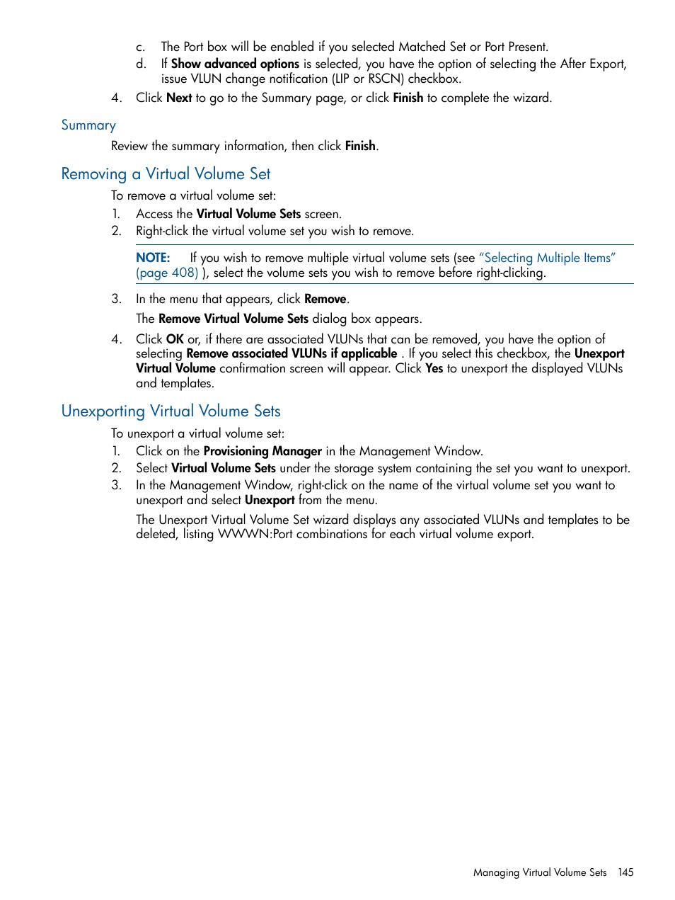 Summary, Removing a virtual volume set, Unexporting virtual