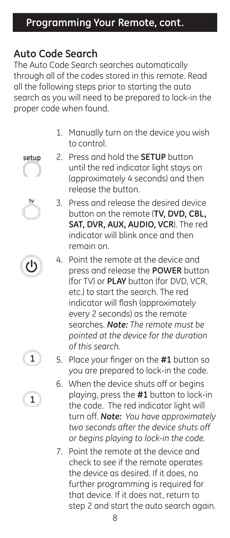 Programming your remote, cont. auto code search   GE 24927-v2 GE Universal  Remote User Manual   Page 8 / 42