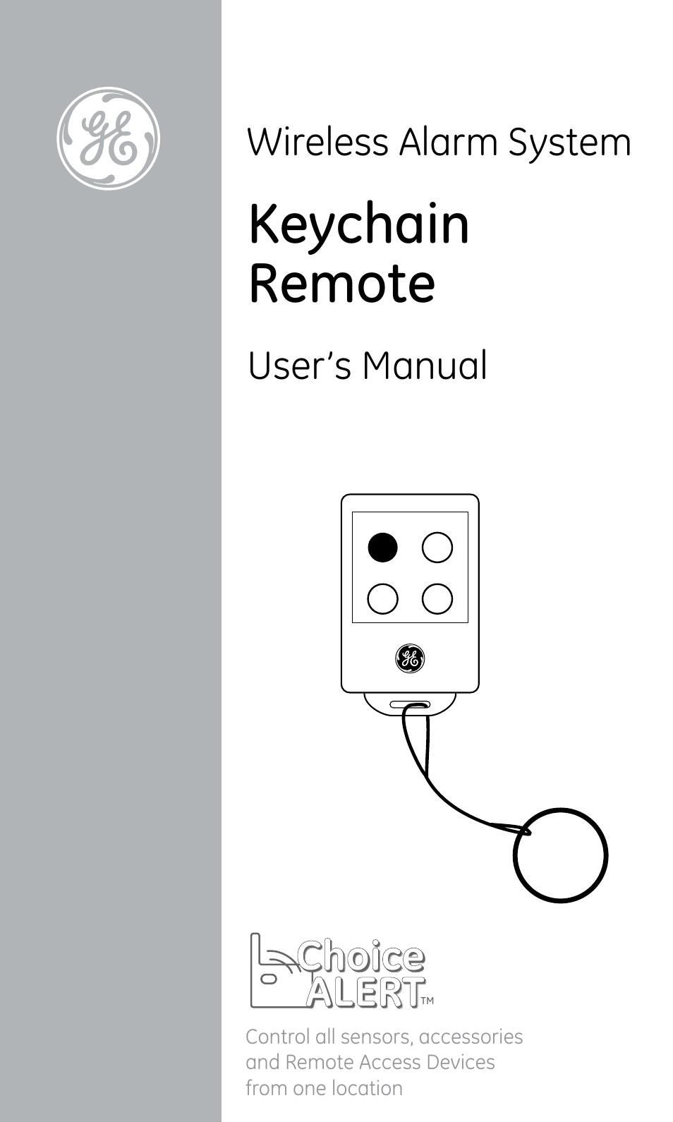 Ge Remote Access Ge 45144 Ge Choice Alert Key Chain Remote User Manual 12 Pages