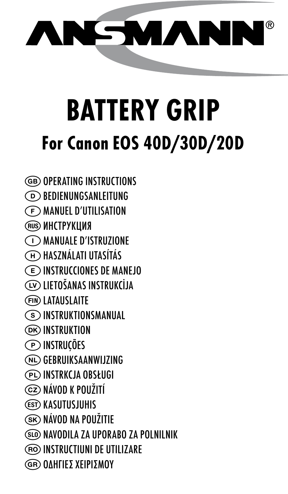 Ansmann Energy CANON EOS 20D User Manual | 24 pages | Also for: CANON EOS  30D, CANON EOS 40D