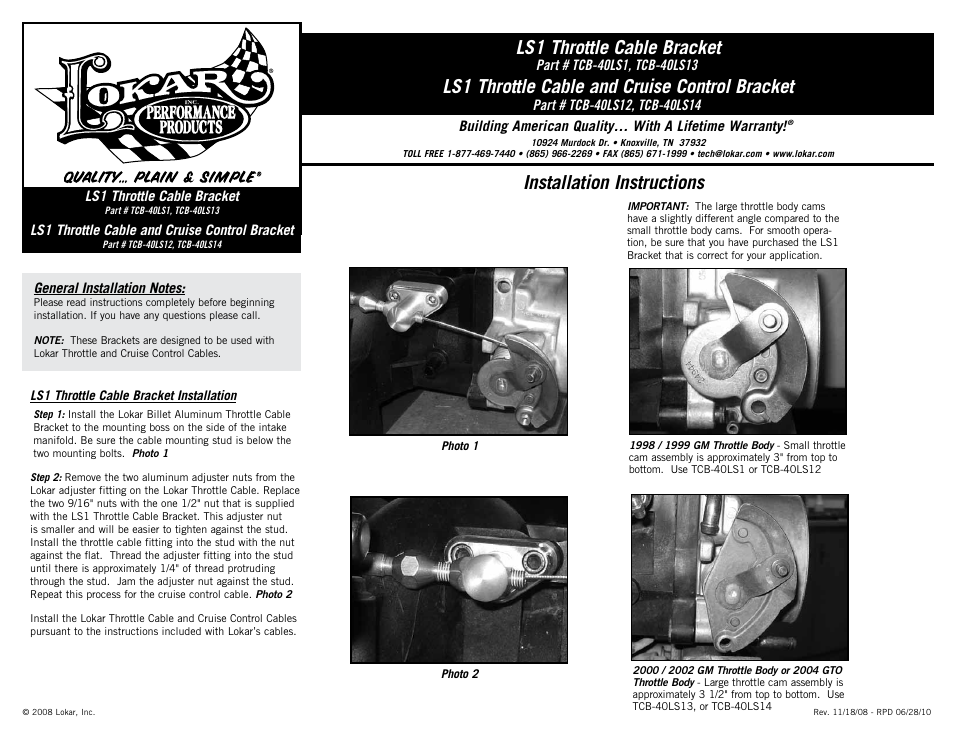 Lokar tcb 40ls14 ls1 throttle cable and cruise control bracket lokar tcb 40ls14 ls1 throttle cable and cruise control bracket user manual 1 page also for tcb 40ls12 ls1 throttle cable and cruise control bracket sciox Choice Image