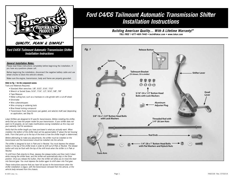 Lokar Automatic Transmission Shifter Ford C4  C6 Tailmount