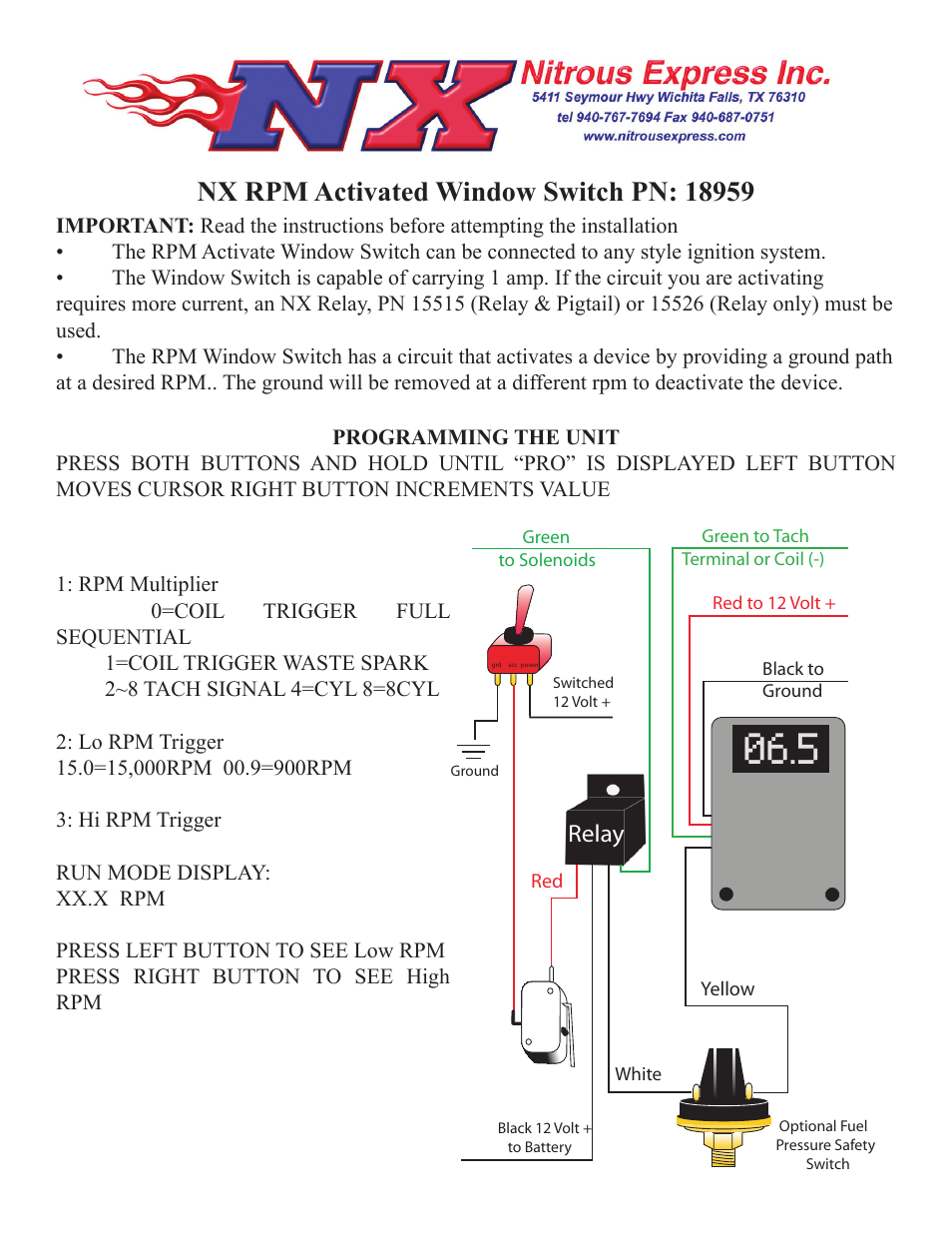 Nitrous Express NX RPM ACTIVATED WINDOW SWICH (18959) User ... on relay wiring diagram, lock actuator wiring diagram, slave cylinder wiring diagram, sensor wiring diagram, power window switch diagram, window switch volvo, window ac wiring diagram, ignition module wiring diagram, heater motor wiring diagram, window fan wiring diagram, fan clutch wiring diagram, gm power window wiring diagram, ignition coil wiring diagram, air ride compressor wiring diagram, 91 jeep cherokee wiring diagram, starter wiring diagram, a/c compressor wiring diagram, transmission wiring diagram, backup light wiring diagram, battery wiring diagram,