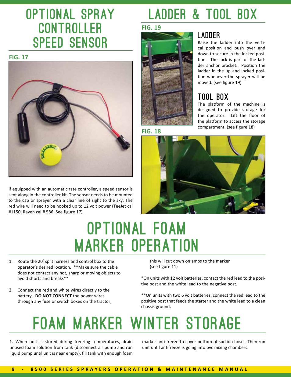 Optional Foam Marker Operation Foam Marker Winter Storage