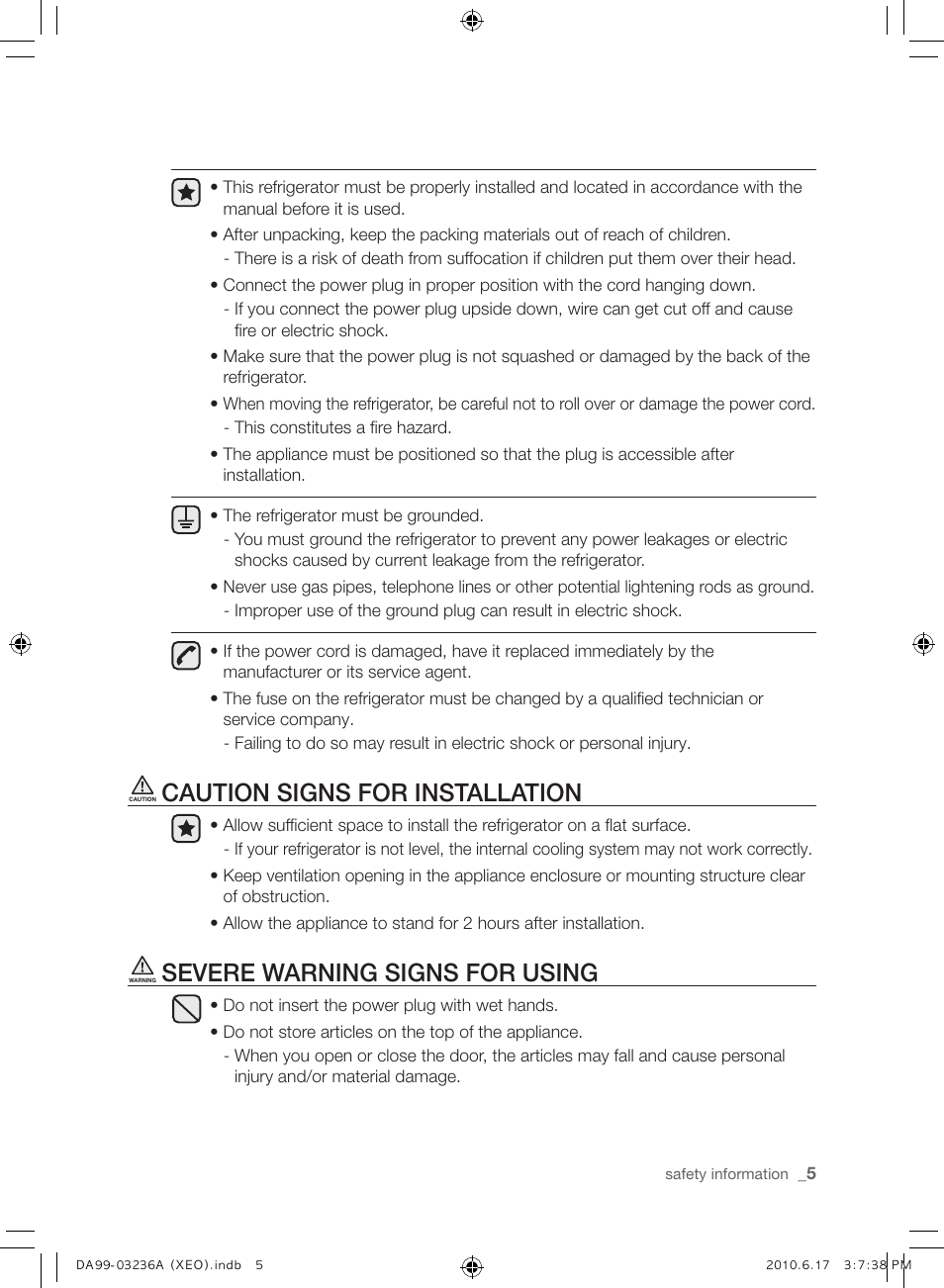 Caution Signs For Installation Severe Warning Signs For Using