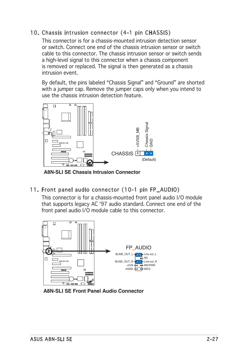 A8n-sli se front panel audio connector fp_audio, A8n-sli se chassis  intrusion connector chassis | Asus Motherboard A8N-SLI SE User Manual |  Page 51 / 152