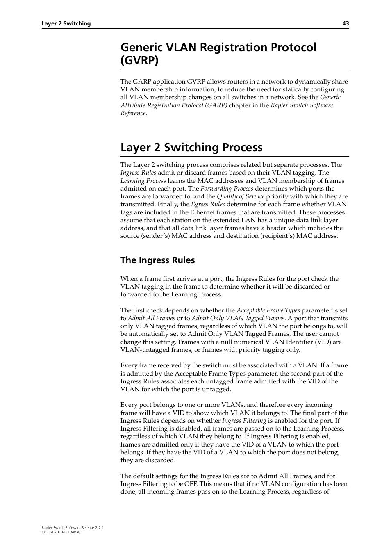 Generic vlan registration protocol (gvrp), Layer 2 switching process ...