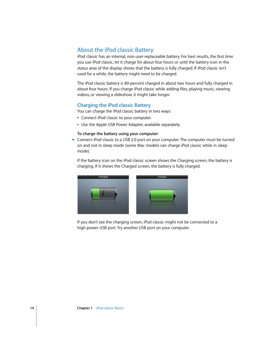 About the ipod classic battery, Charging the ipod classic battery, About  the ipod classic battery | Apple iPod Classic User Manual | Page 14 / 76