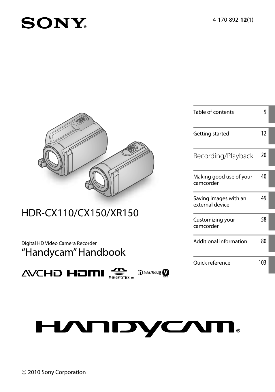 sony hdr xr150 user manual 109 pages also for hdr cx150 hdr cx110 rh manualsdir com sony handycam hdr-xr150 manual download hdr-xr150e manual