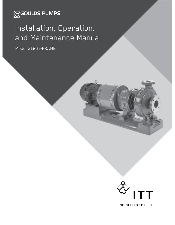 Goulds Pumps 3196 i-FRAME - IOM User Manual | 152 pages
