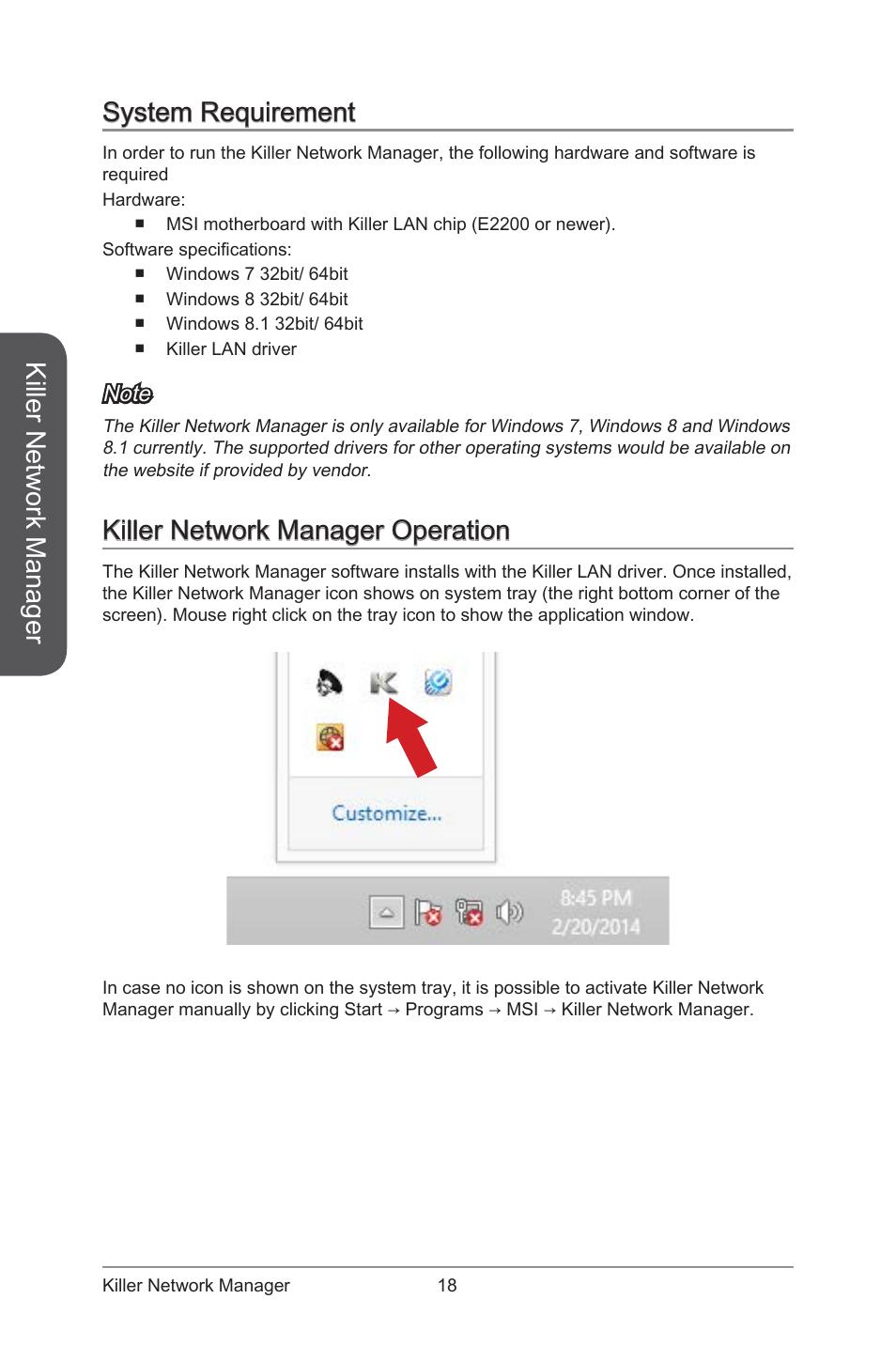 Killer network manager, System requirement, Killer network