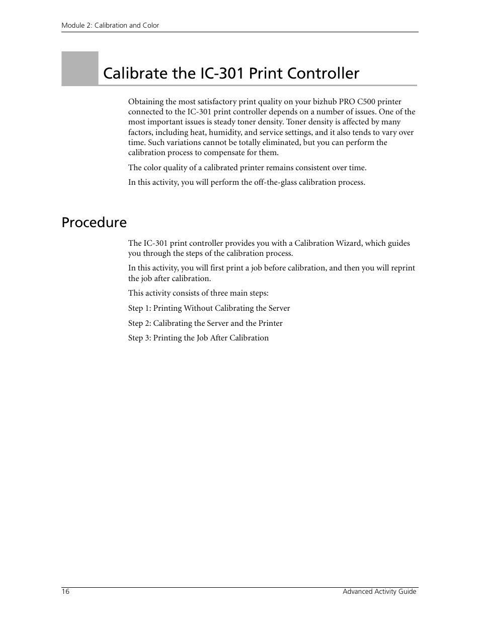 Calibrate the ic-301 print controller, Procedure, Activity 1: calibrate the  ic-301 print controller | Konica Minolta bizhub PRO C500 User Manual | Page  22 / ...