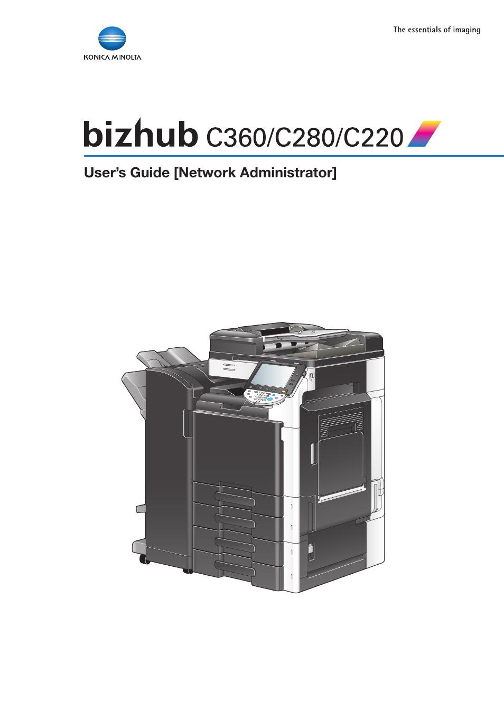 Konica Minolta BIZHUB C360 User Manual | 366 pages | Also for: BIZHUB C280, BIZHUB  C220