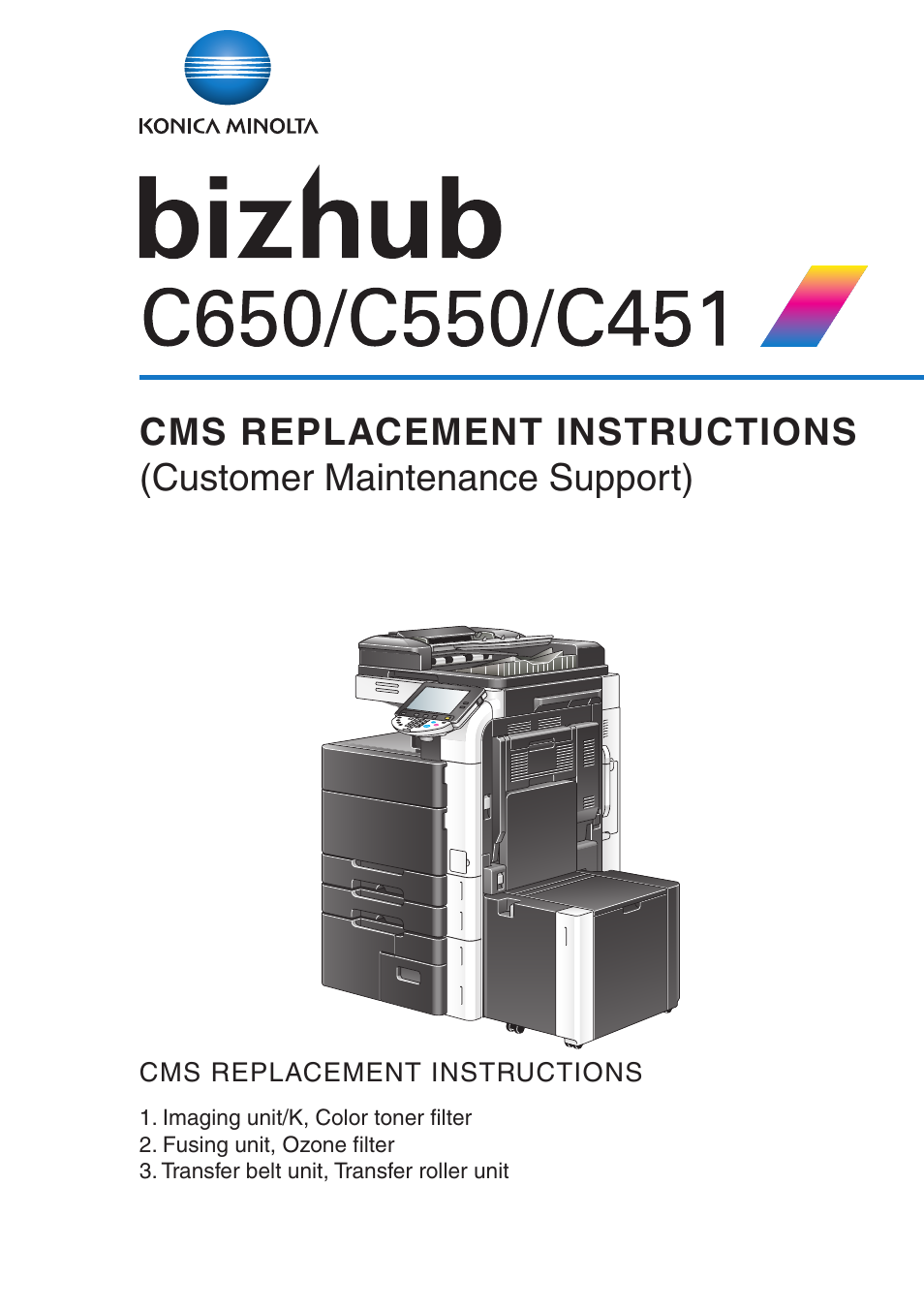 Konica Minolta bizhub C650 User Manual | 37 pages | Also for: bizhub C451, bizhub  C550
