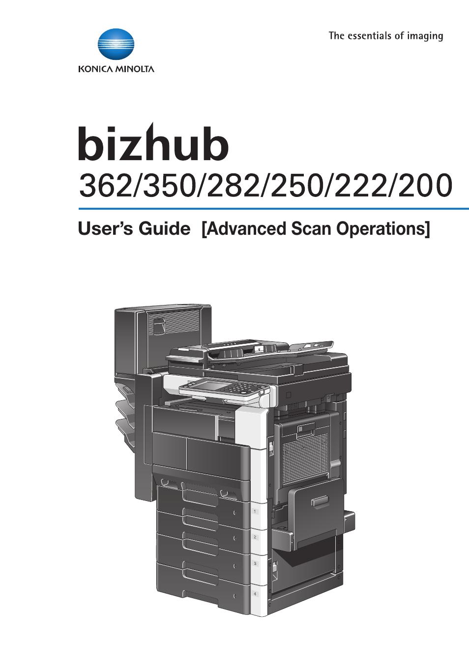 Konica Minolta bizhub 282 User Manual | 288 pages | Also for: bizhub 200, bizhub  222, bizhub 362, BIZHUB 350, BIZHUB 250