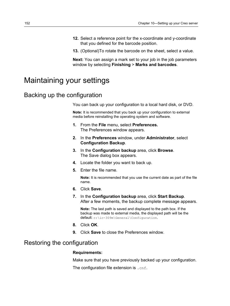 Maintaining your settings, Backing up the configuration, Restoring
