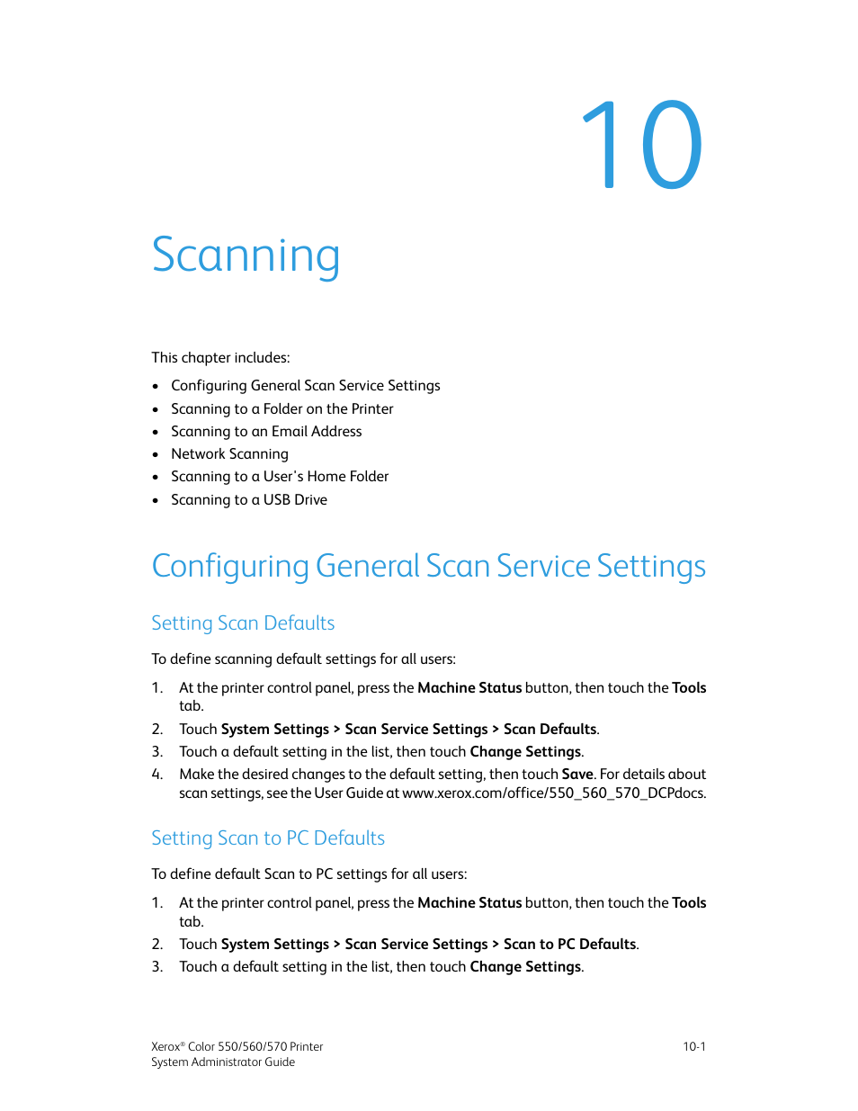 Scanning, Configuring general scan service settings, Setting