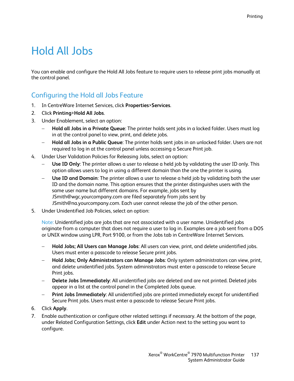 Hold all jobs, Configuring the hold all jobs feature | Xerox