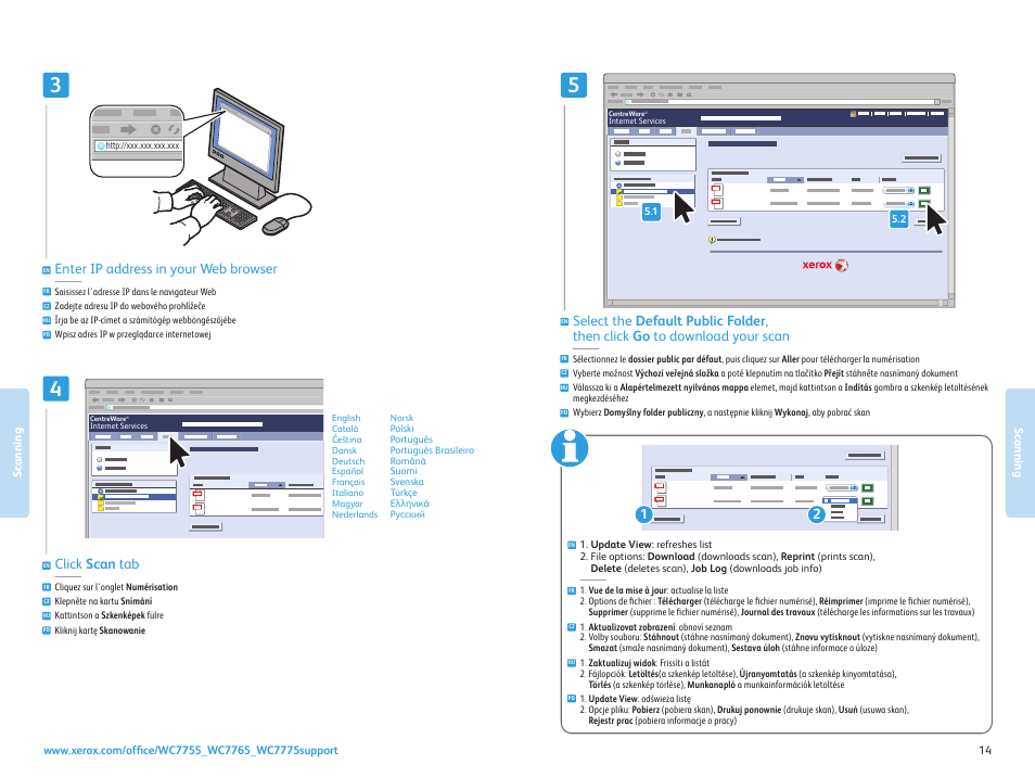 Enter ip address in your web browser, Click scan tab   Xerox