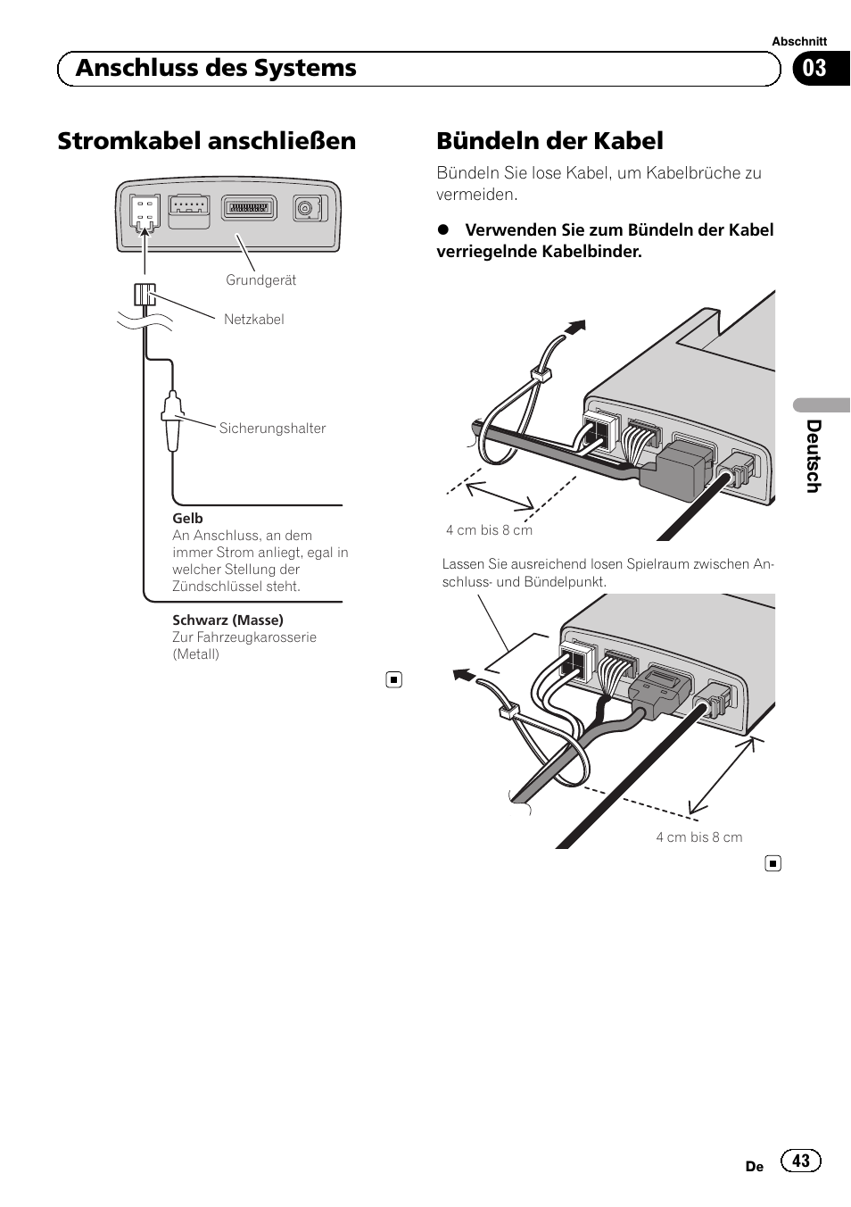 Stromkabel anschließen, Bündeln der kabel, 03 anschluss des systems ...