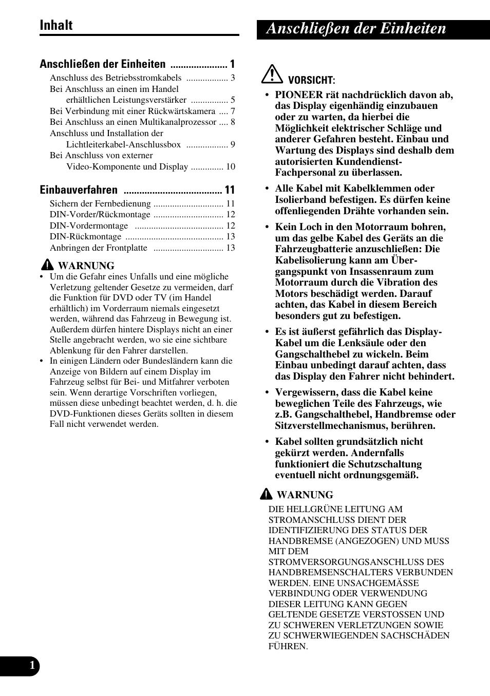 Deutsch, Anschließen der einheiten, Inhalt | Pioneer AVH-P6600DVD ...