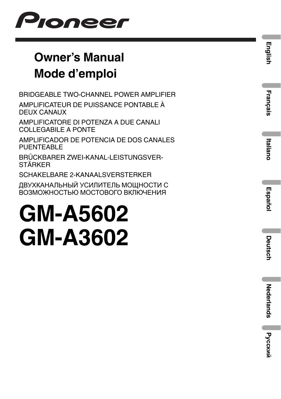 Pioneer gm-a5602 manuals.