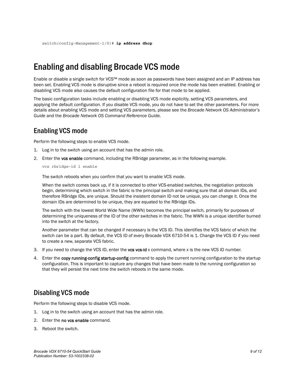 Enabling and disabling brocade vcs mode, Enabling vcs mode