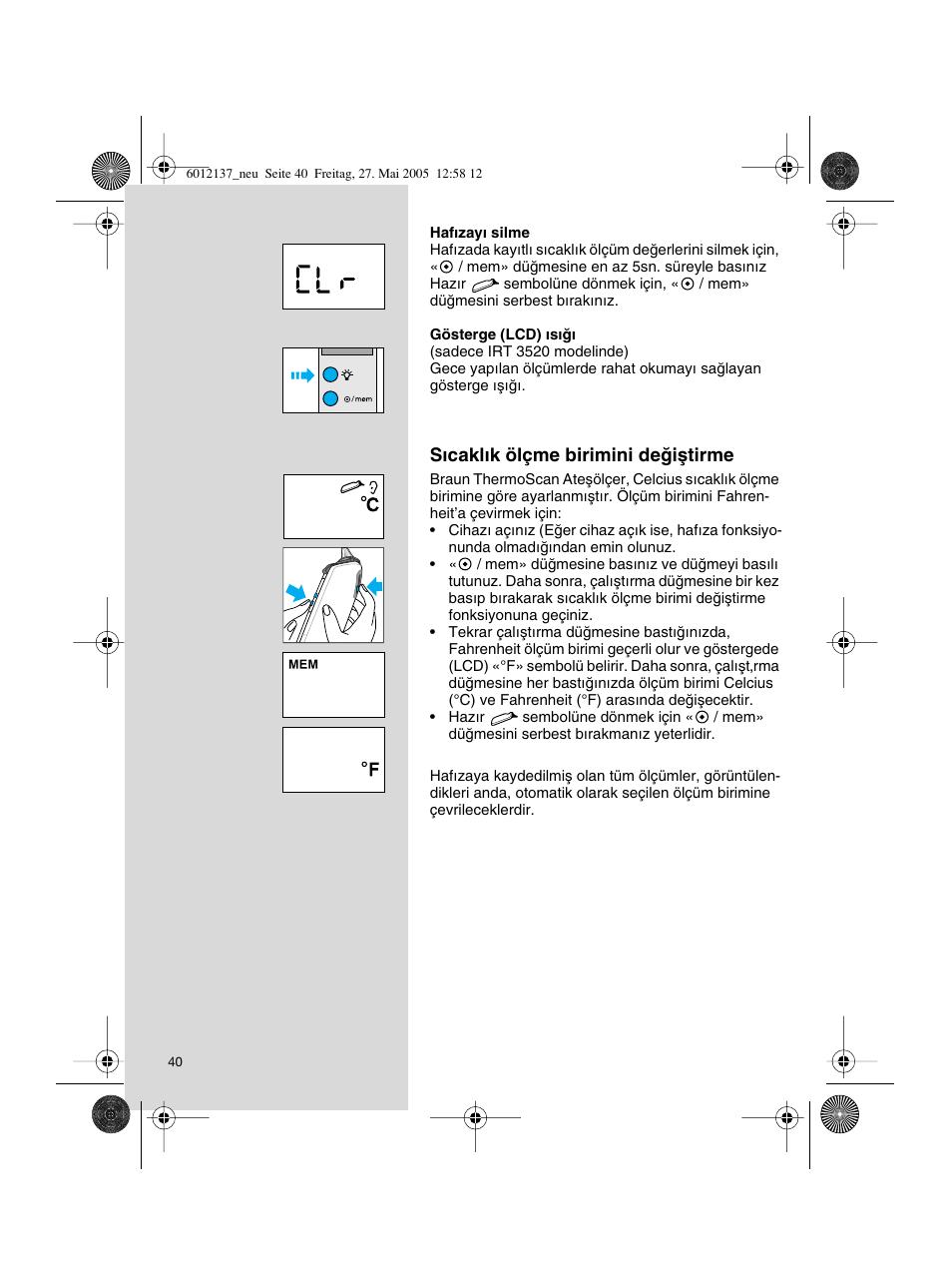 braun thermoscan irt 3020 user manual page 40 48 original mode rh manualsdir com Braun Thermoscan Cover Release Button Braun Instruction Manuals