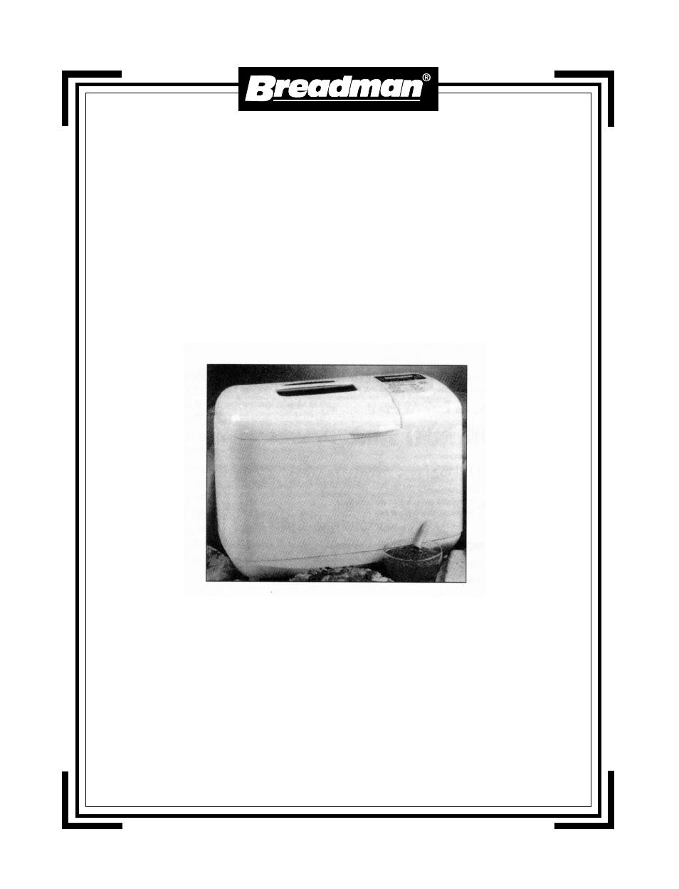 Breadman Bread Maker Manuals - ManualsOnline.com