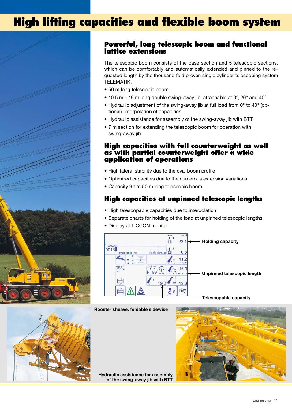 High lifting capacities and flexible boom system, High
