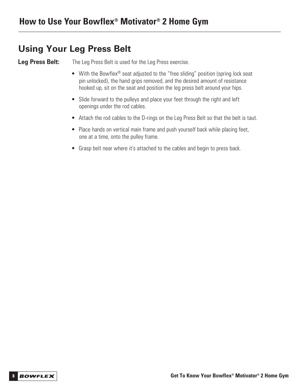 Peachy Using Your Leg Press Belt How To Use Your Bowflex Motivator Download Free Architecture Designs Scobabritishbridgeorg