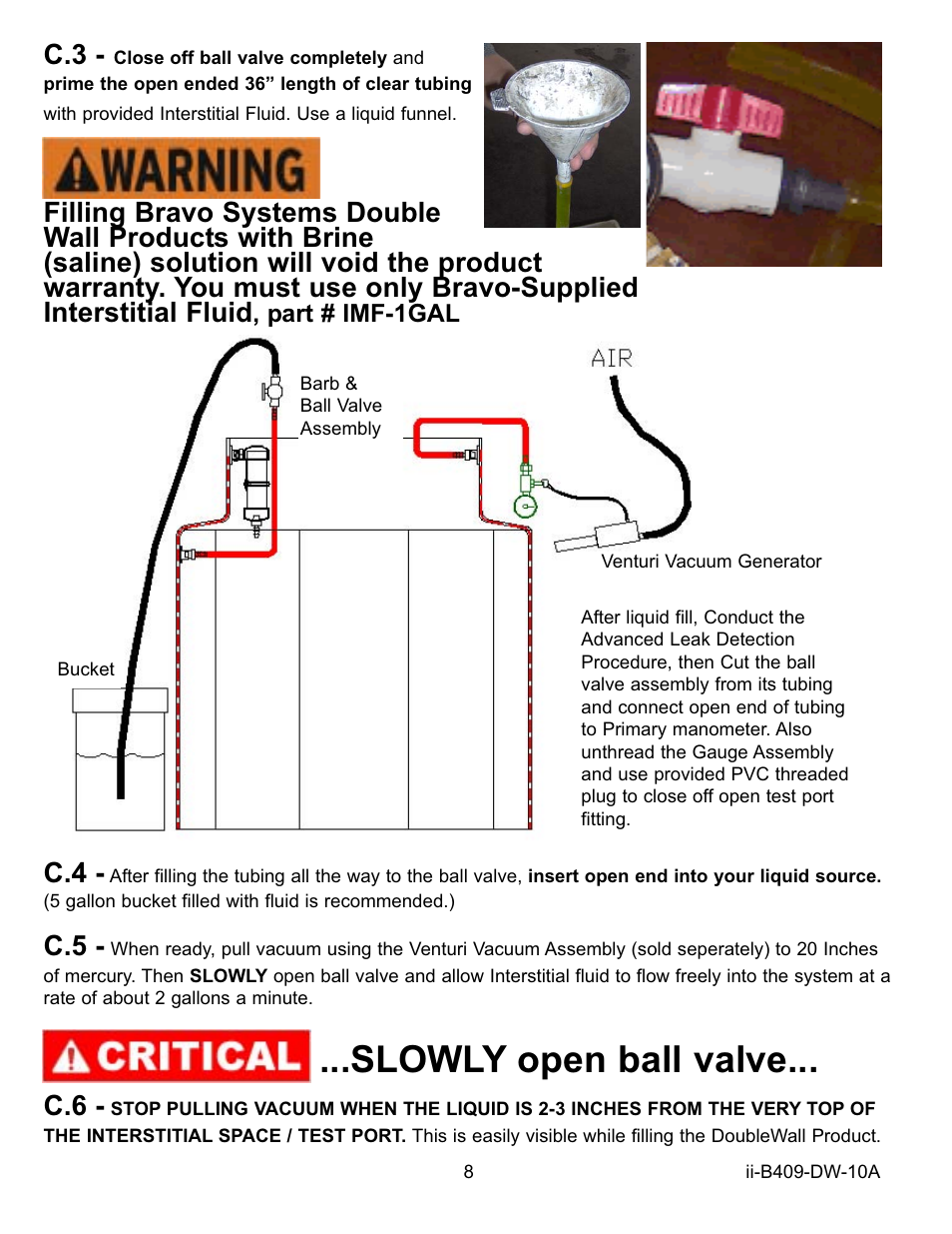 Slowly open ball valve | Bravo View B409 User Manual | Page 8 / 12