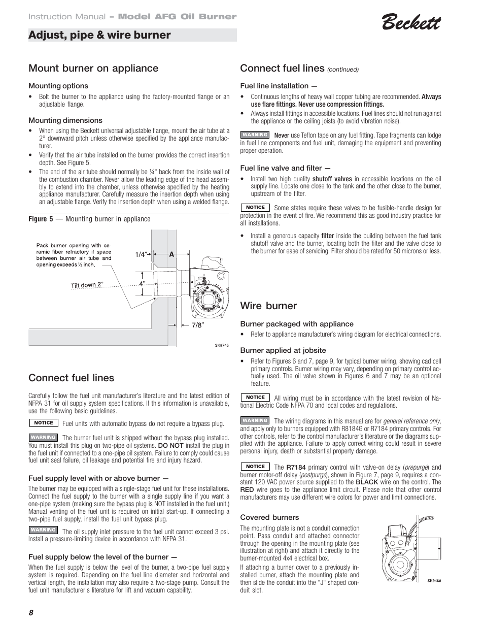 adjust  pipe   wire burner  wire burner  mount burner on Beckett Oil Burner Adjustments Beckett Oil Boiler Parts