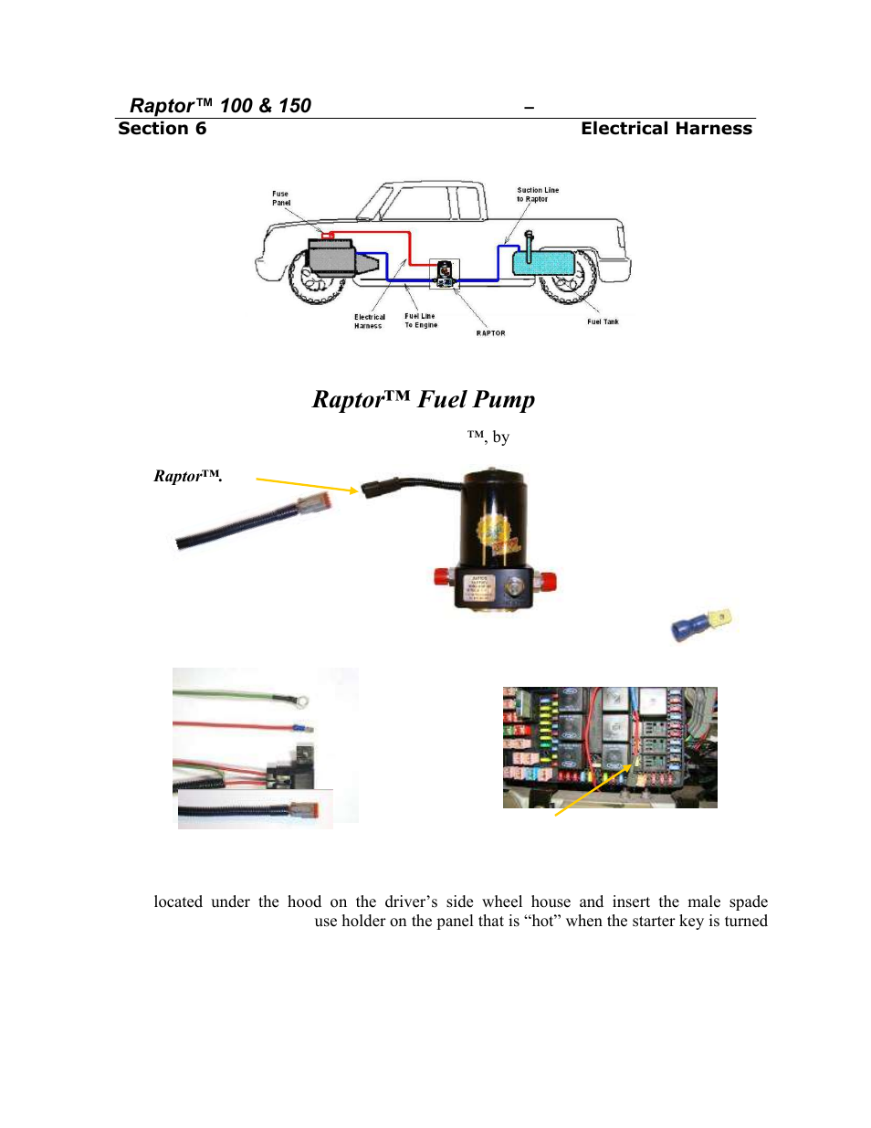 [SCHEMATICS_4JK]  Installing the raptor™ fuel pump wiring harness | PureFlow AirDog RP-150 -  Dodge Cummins 2005-2013 User Manual | Page 12 / 15 | Airdog Wiring Diagrams |  | Manuals Directory