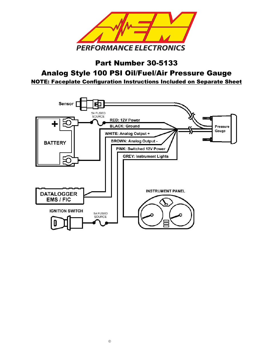 AEM 30-5135M Analog Oil Metric Pressure Gauge User Manual | 6 pages | Also  for: 30-5135 Analog Oil SAE Pressure Gauge, 30-5133M Analog Oil Fuel Metric  ...