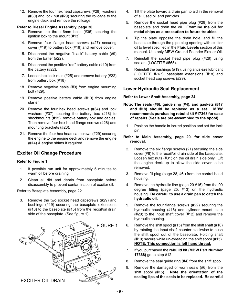 Exciter oil change procedure, Lower hydraulic seal