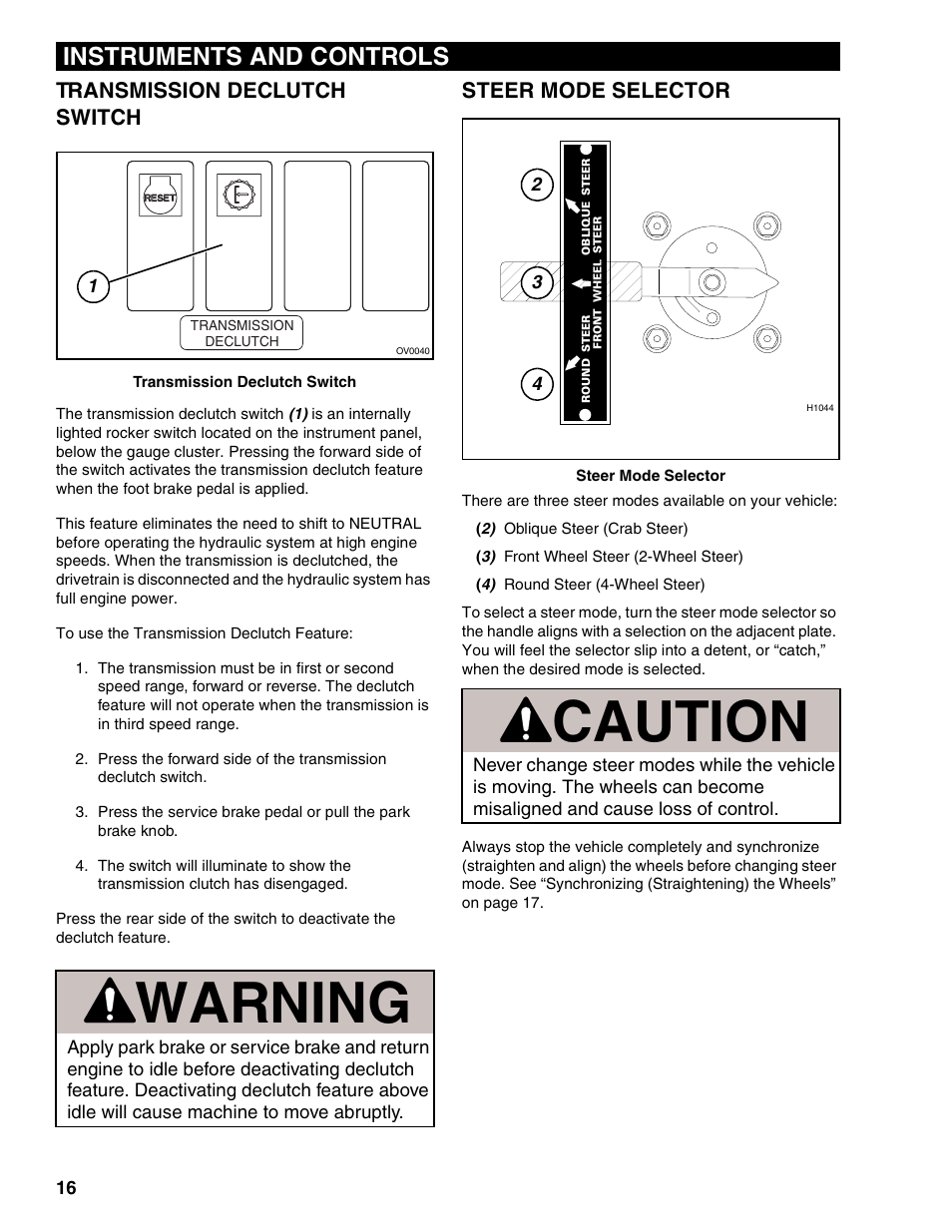 Transmission Declutch Switch  Steer Mode Selector  Warning
