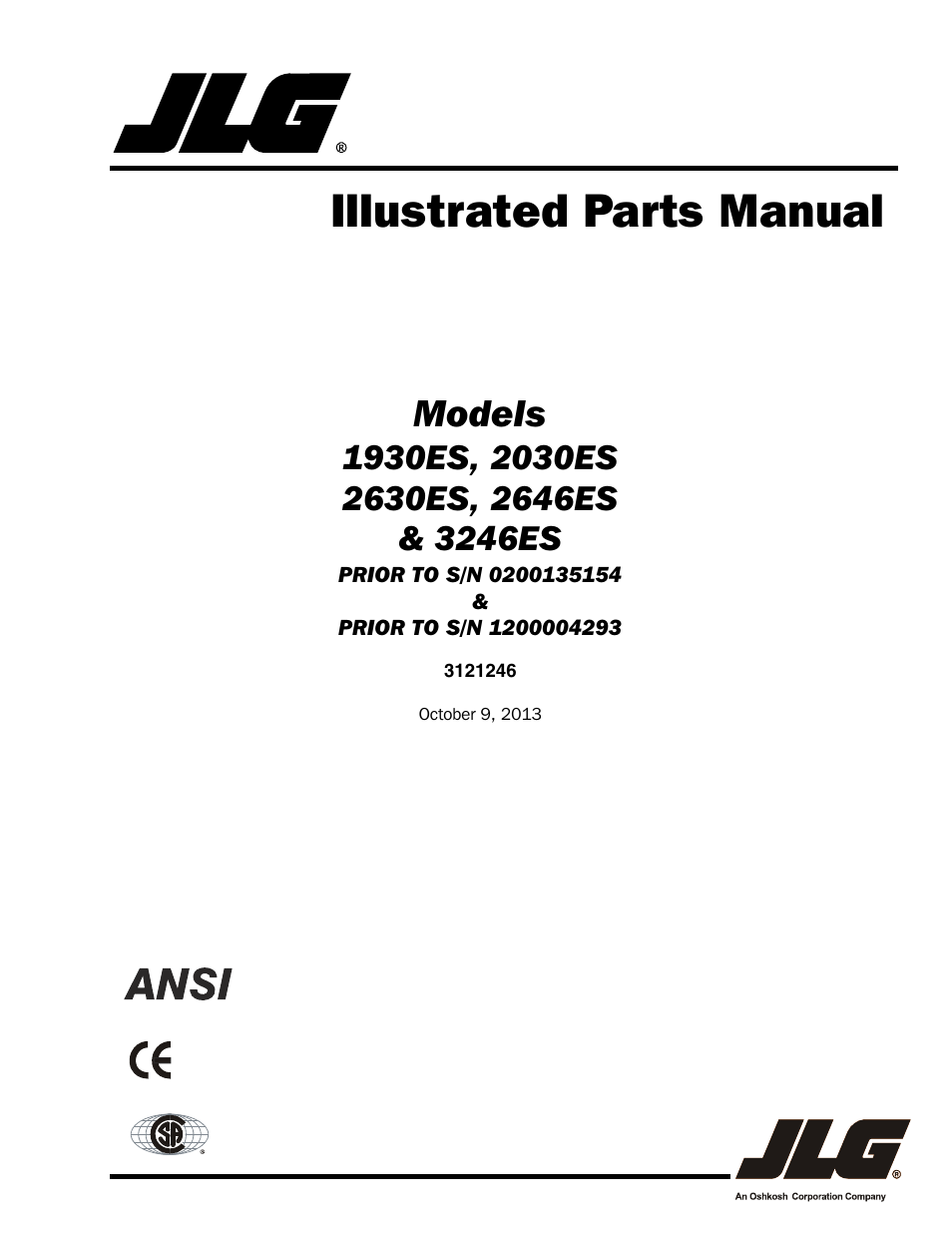 JLG 3246ES Parts Manual User Manual | 168 pages | Also for: 2646ES Parts  Manual, 2046ES Parts Manual, 2030ES Parts Manual, 1930ES Parts Manual