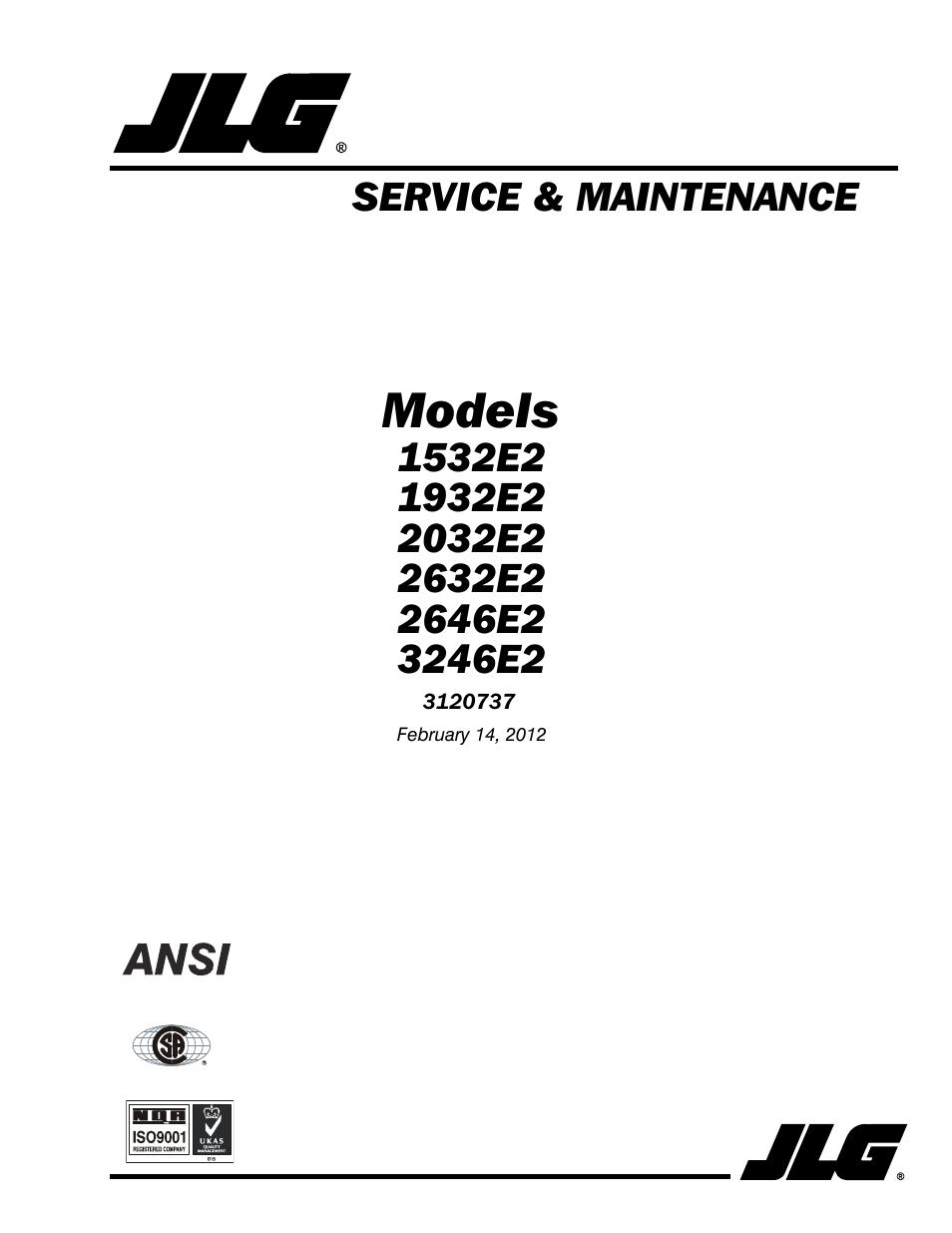 JLG 3246E2 ANSI Service Manual User Manual | 86 pages | Also for: 2646E2  ANSI Service Manual, 2632E2 ANSI Service Manual, 2032E2 ANSI Service Manual,  ...