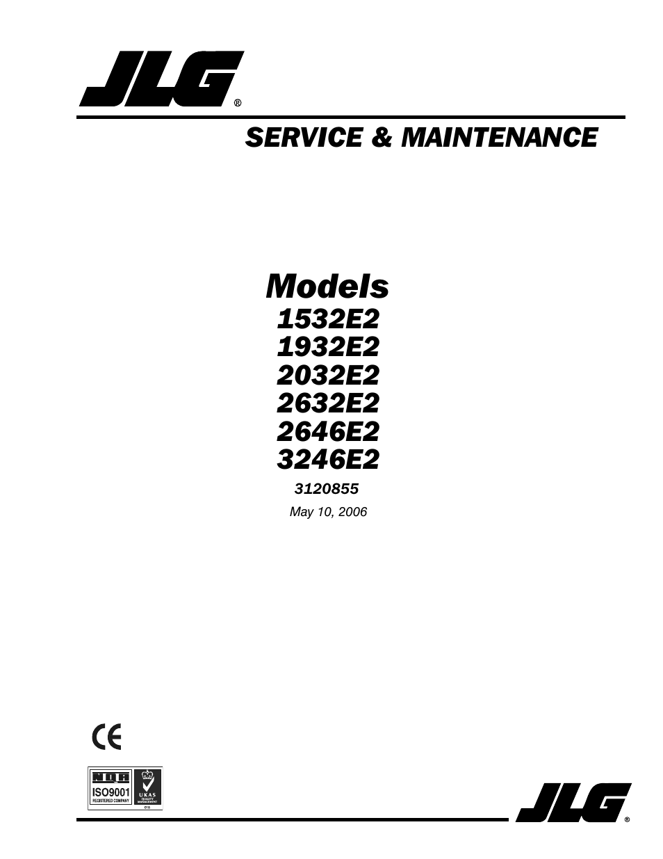 JLG 3246E2 Service Manual User Manual | 80 pages | Also for: 2646E2 Service  Manual, 2632E2 Service Manual, 2032E2 Service Manual, 1932E2 Service Manual,  ...