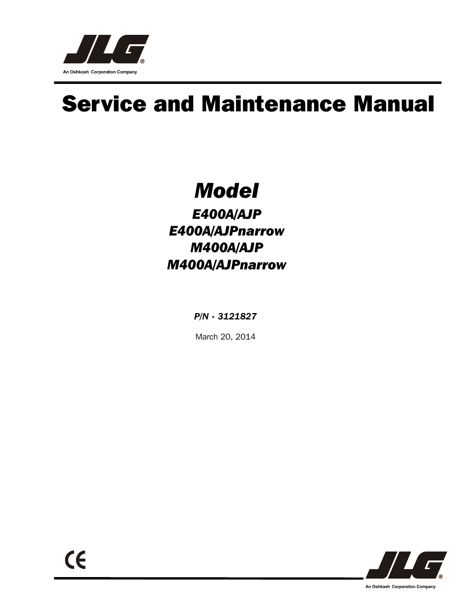 JLG M400 Service Manual Service Manual User Manual | 258 pages | Also for:  E400 Service Manual Service Manual