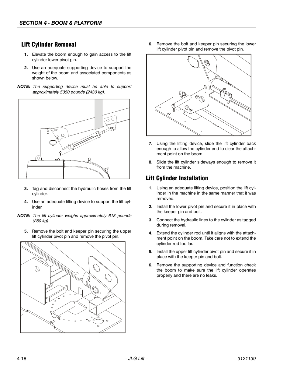 Lift Cylinder Removal  Lift Cylinder Installation