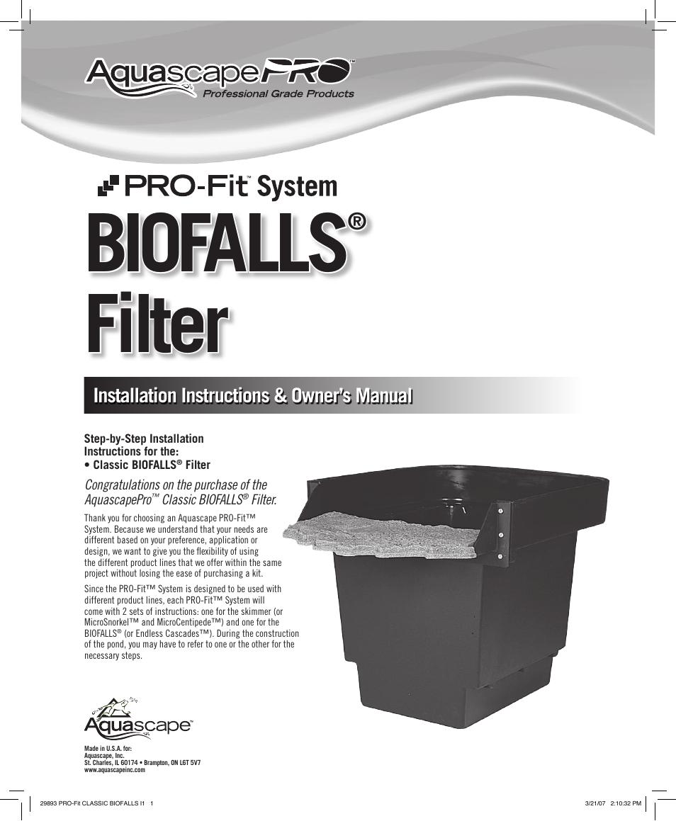 Aquascape PRO-Fit Classic Biofalls Filter (29893) User