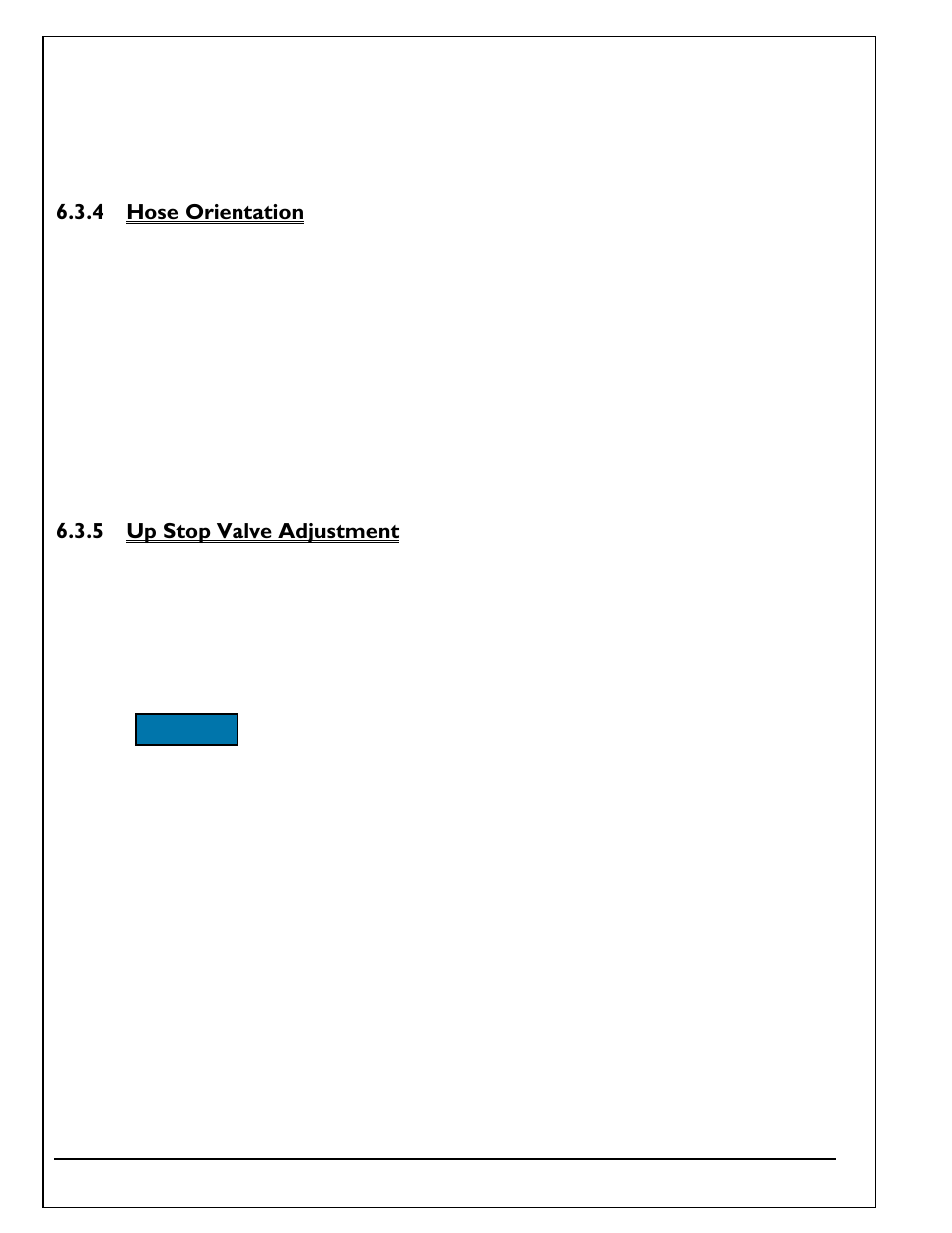 4 hose orientation, 5 up stop valve adjustment, Hose orientation | Up stop  valve