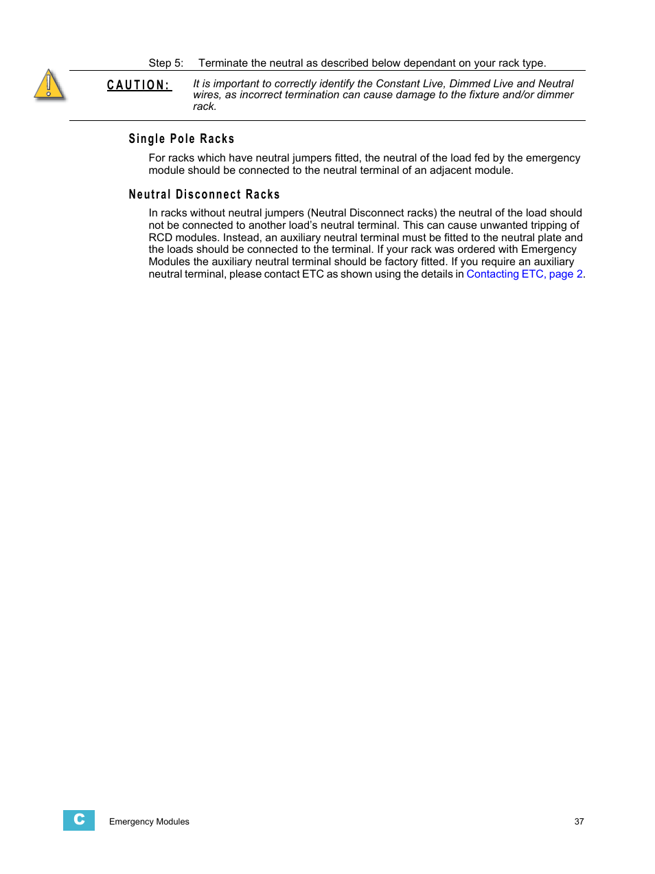 Single pole racks, Neutral disconnect racks | ETC Sensor3 CE (ESR3