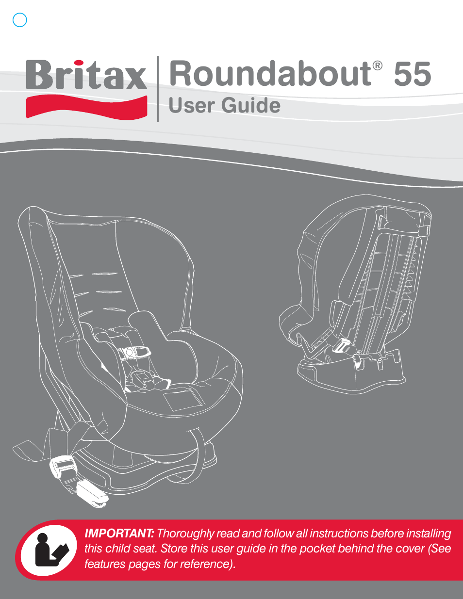 britax roundabout 55 user manual 70 pages rh manualsdir com Britax Roundabout 40 Leopard Print britax roundabout 55 instruction manual