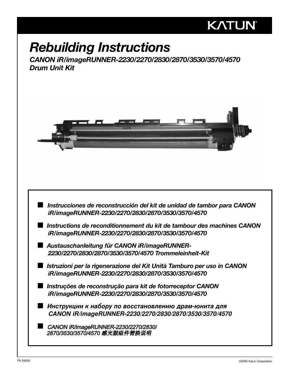 Katun Canon iR/imageRUNNER 4570 Drum Unit Kit User Manual | 20 pages | Also  for: Canon iR/imageRUNNER 3570 Drum Unit Kit, Canon iR/imageRUNNER 3530  Drum ...