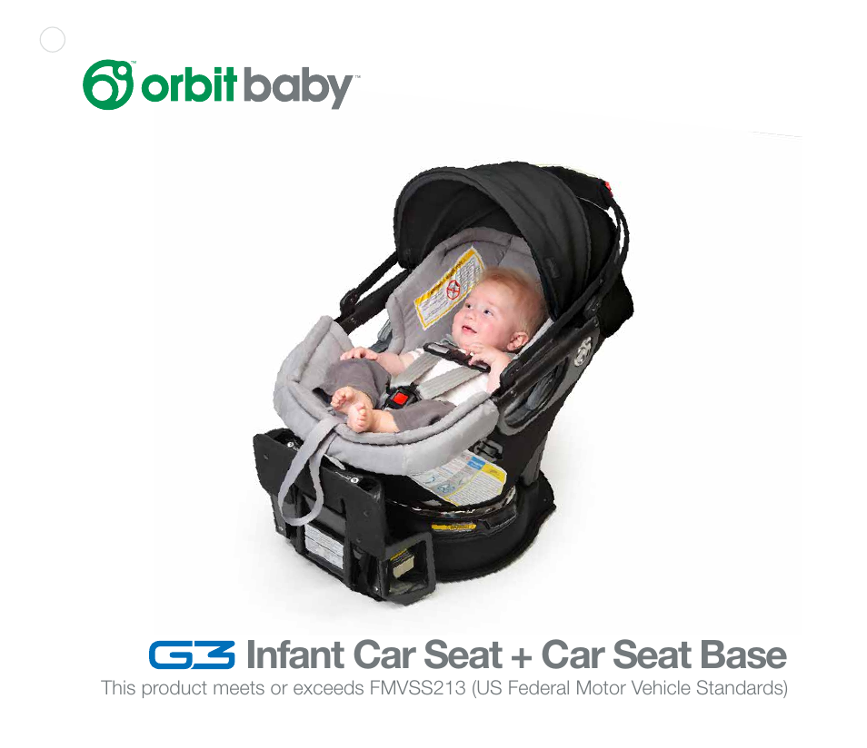 Orbit Baby G3 Infant Car Seat And Base User Manual