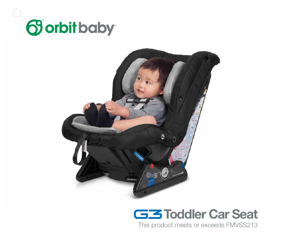 Orbit Baby G3 Toddler Car Seat User Manual